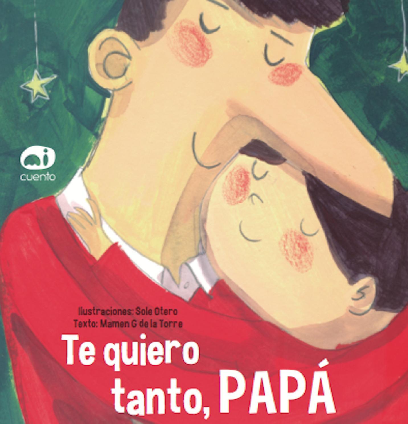 Resultado de imagen de Te quiero tanto papá