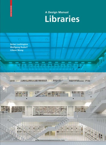 Libraries - A Design Manual by Birkhäuser - issuu
