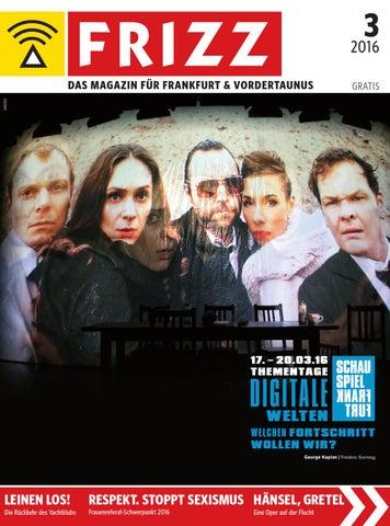 6846f34185d7 FRIZZ Das Magazin Frankfurt März 2016 by frizz frankfurt - issuu