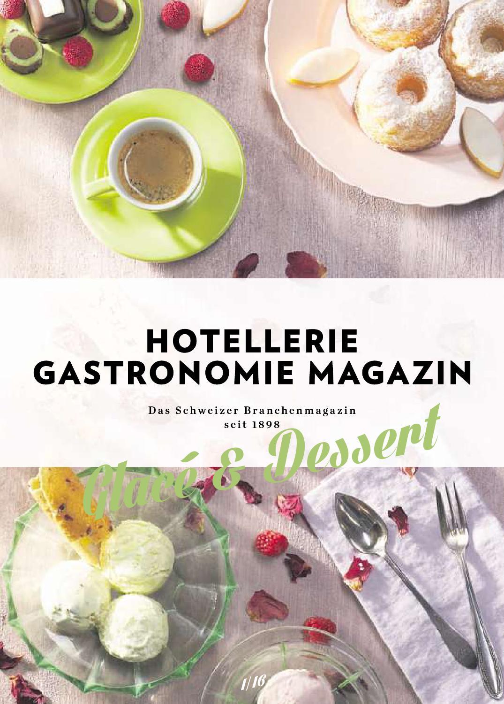 Glace & Dessert 2016 by Hotellerie_Gastronomie_Verlag - issuu