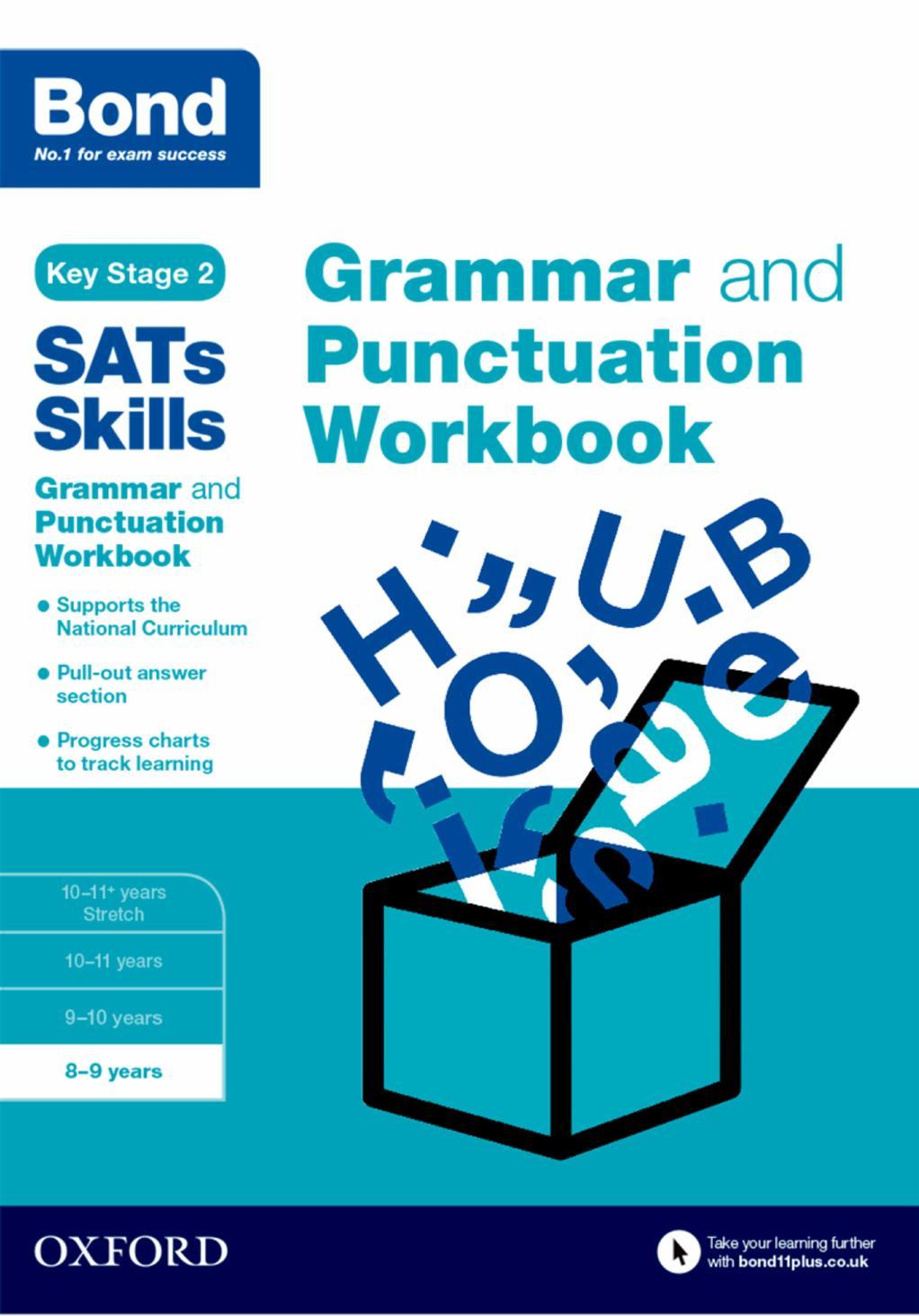 Workbooks grammar and punctuation workbook : Bond SATs Skills: Grammar and Punctuation Workbook :8-9 years by ...