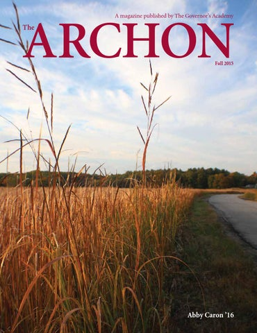 78853114a26 The Archon - Fall 2015 by The Governor s Academy - issuu