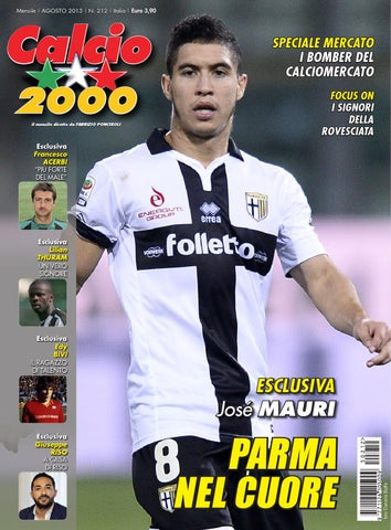 eaa78b4b4 Mensile | AGOSTO 2015 | N. 212 | Italia | Euro 3,90. Calcio 2OOO il mensile  diretto da FABRIZIO PONCIROLI