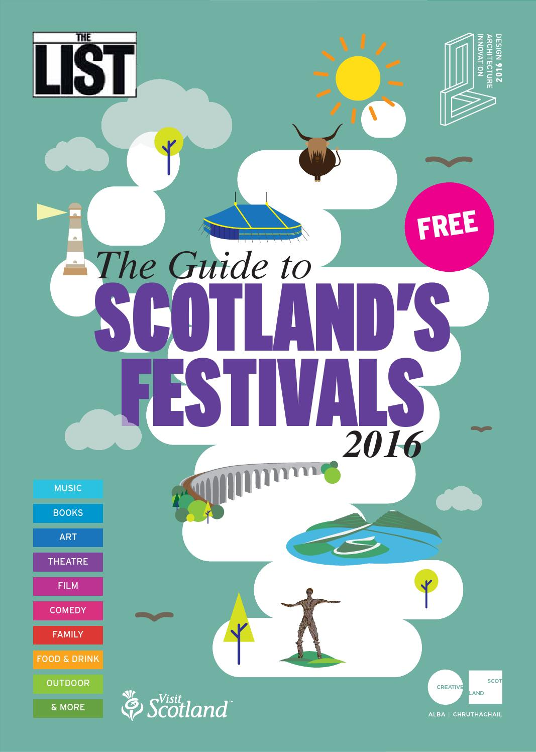 guide to scotlands festivals 2016 by the list ltd issuu