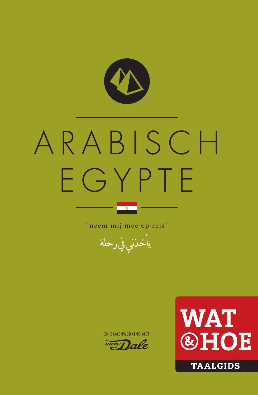 Inkijkexemplaar wat hoe taalgids arabisch egypte by for Arabisch woordenboek