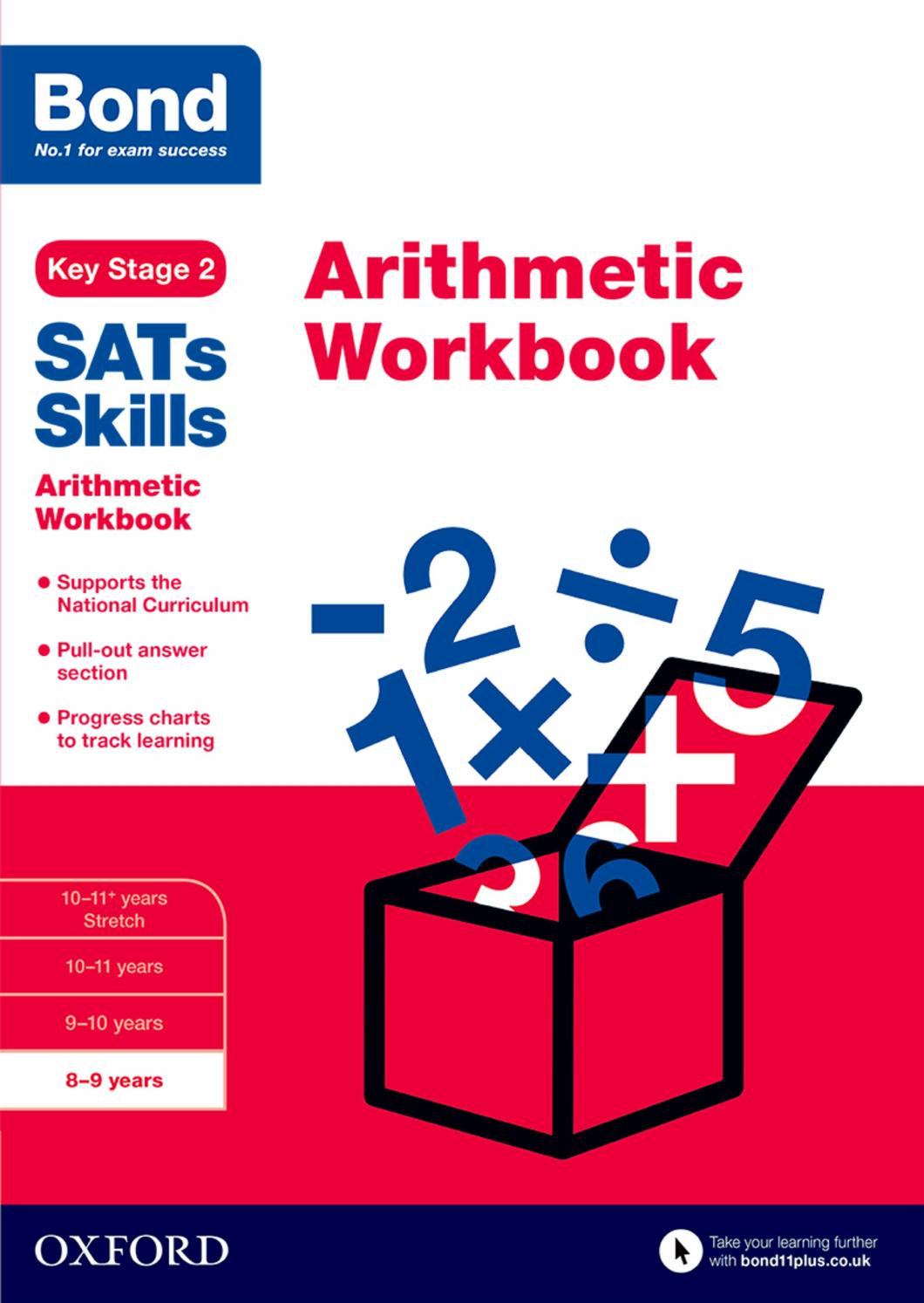 Workbooks key stage 2 workbooks : Bond SATs Skills: Arithmetic Workbook :8-9 years by Oxford ...