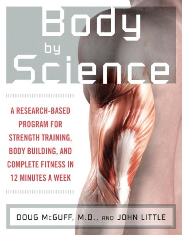 Body by science by pscoach issuu a research based program for strength training body building and complete fitness in 12 minutes a week fandeluxe Image collections