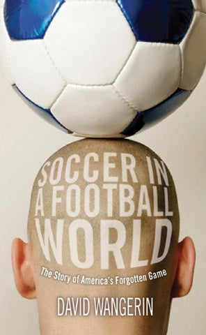 5374cf56b039f David wangerin soccer in a football world the sbookzz org by pscoach ...