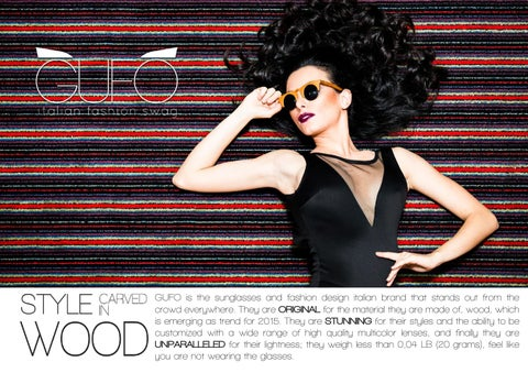 58450c5adc3b GUFO is the sunglasses and fashion design italian brand that stands out  from the crowd everywhere. They are ORIGINAL for the material they are made  of, ...