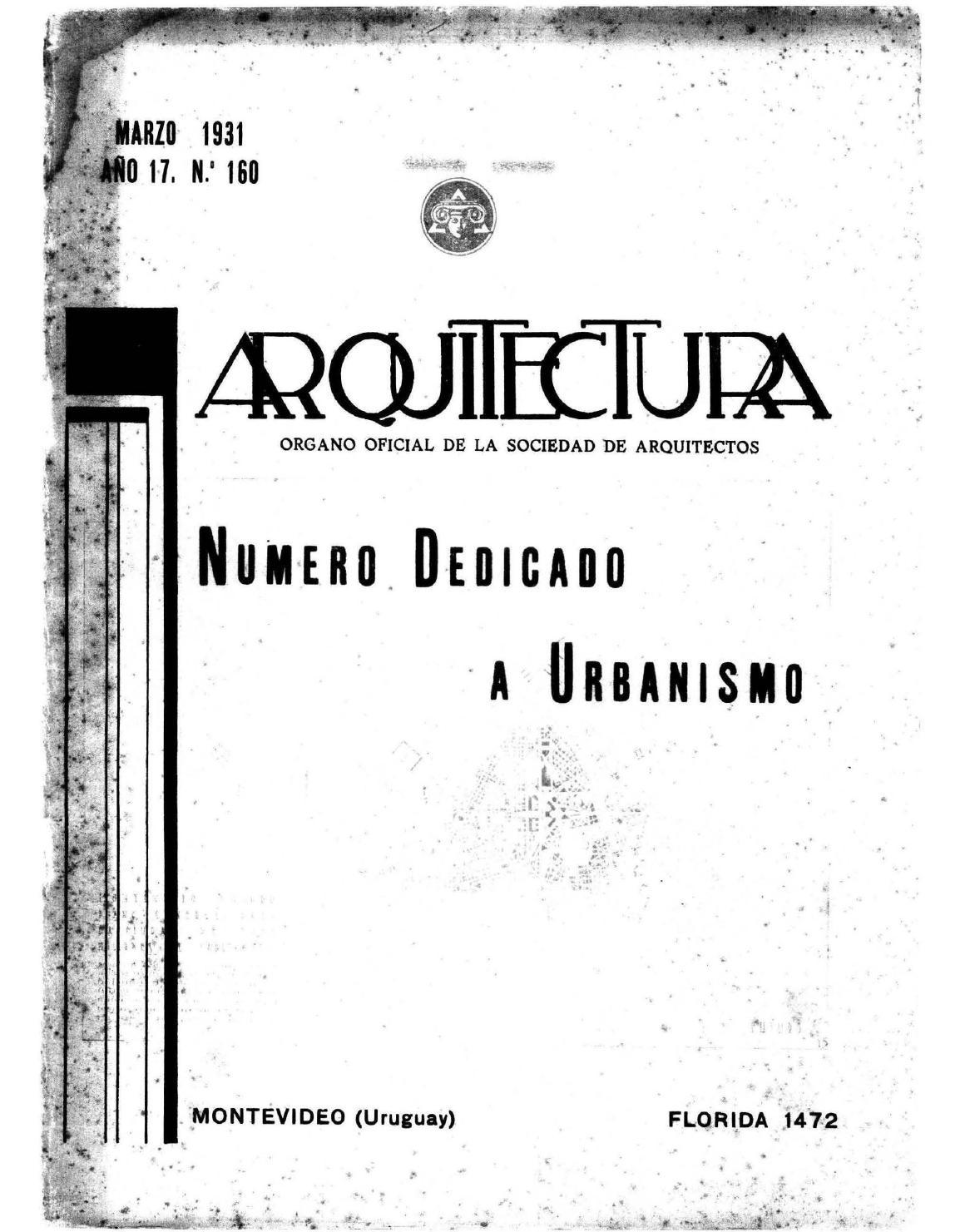 Arquitectura 160 1931 by sociedad de arquitectos del uruguay sau issuu - Sociedad de arquitectos ...