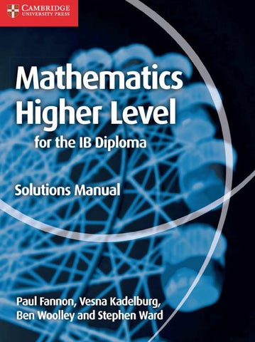 Preview Mathematics Higher Level for the IB Diploma: Solutions