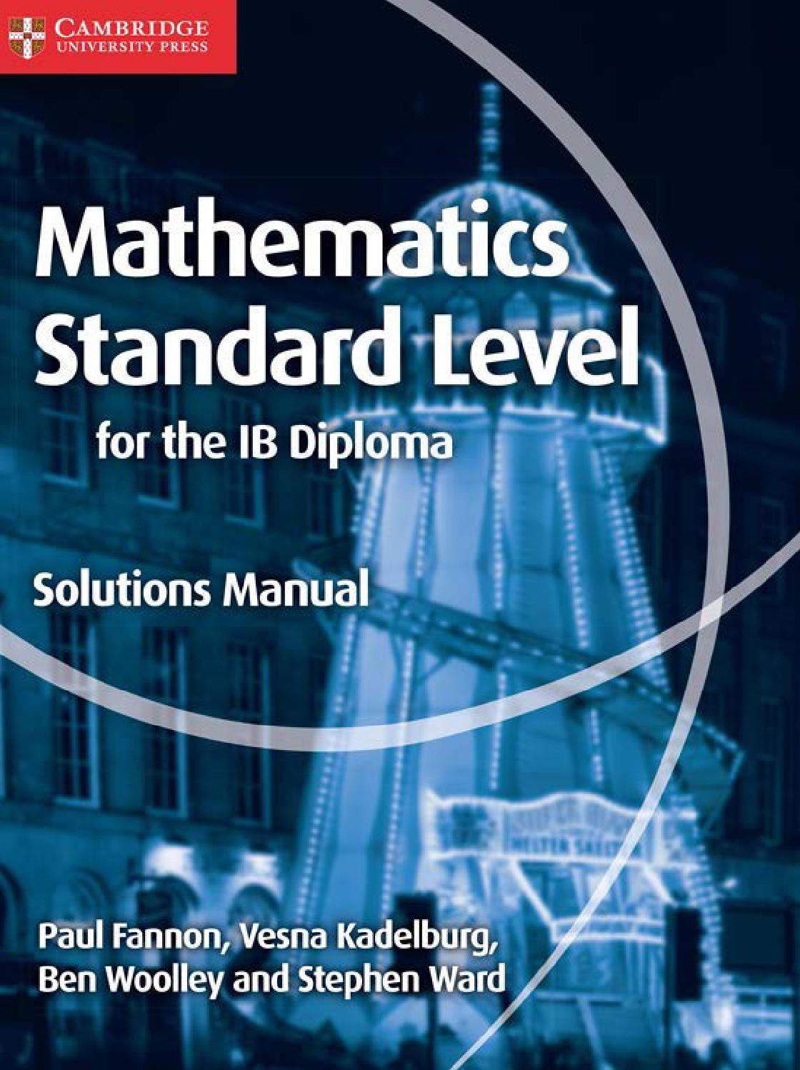 Preview Mathematics Standard Level for the IB Diploma: Solutions ...