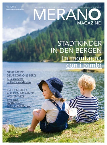 Merano Magazine Sommerestate 2016 By Meraner Land Issuu