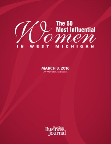 The 50 Most Influential Women In West Michigan 2016 By Grand