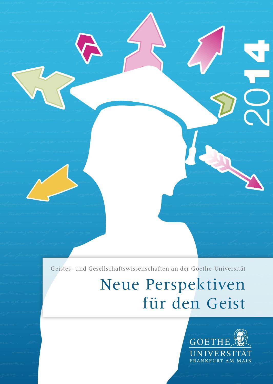 Neue Perspektiven für den Geist by Goethe-Universität Frankfurt  Studien-Service-Center - issuu