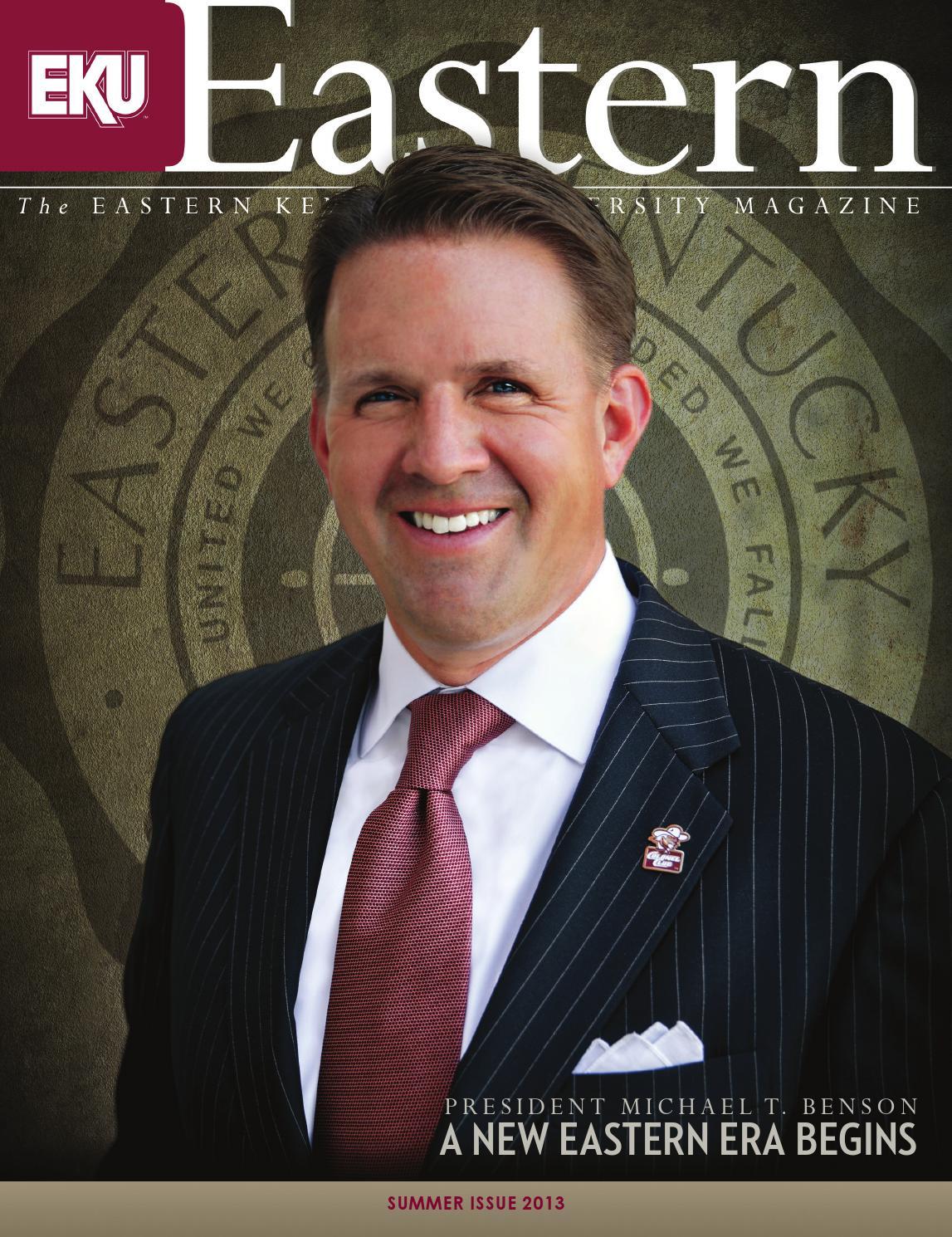 Eastern Kentucky University Magazine, Summer 2013 by Eastern Kentucky  University - issuu