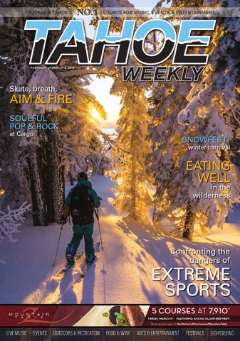 Feb. 25 to March 25 by Tahoe Weekly - issuu b8b64e0393