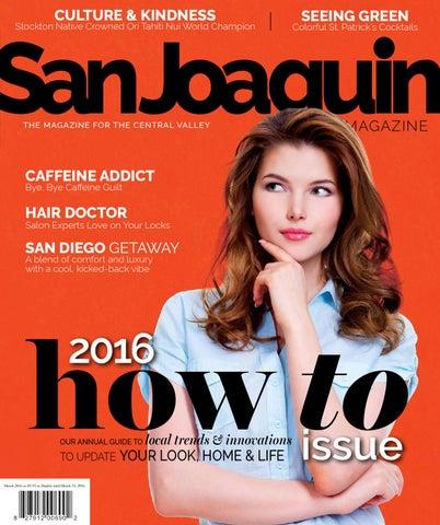 98ae7bee71b San Joaquin Magazine March 2016 by San Joaquin Magazine - issuu