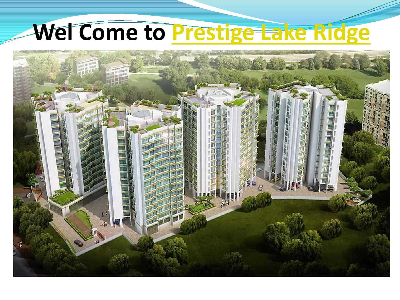 New ppt prestige lake ridge bangalore by afsar ali issuu - Sun garden prestige ...