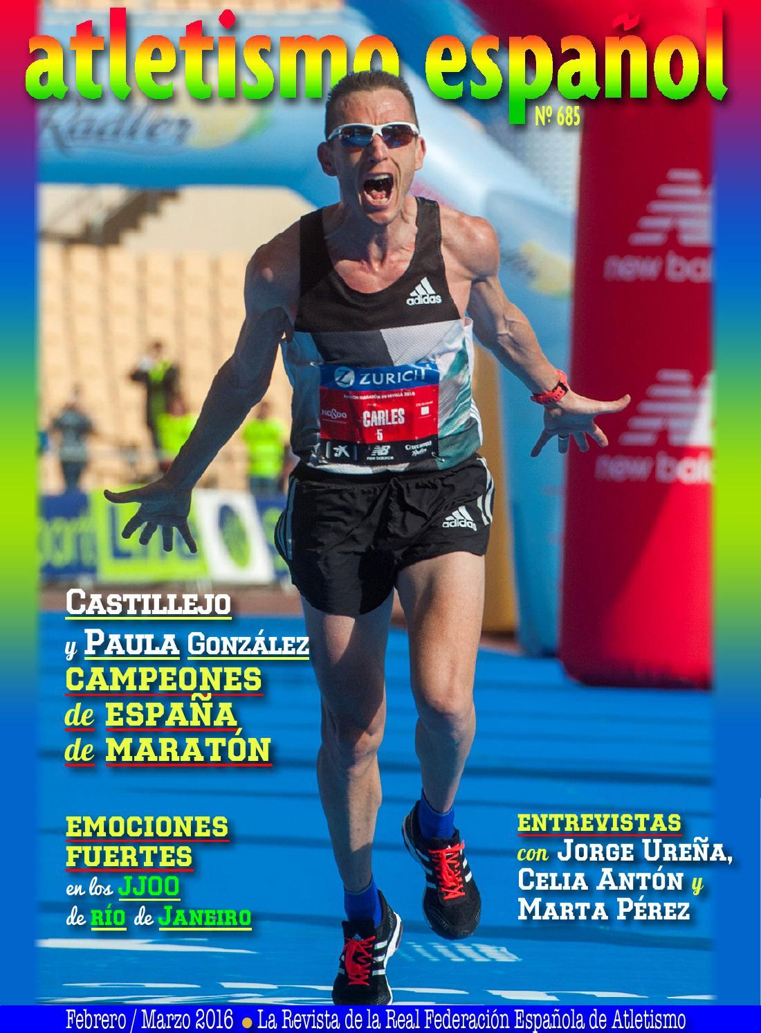 685 atletismo español - Febrero/Marzo 2016 by atletismo español - issuu