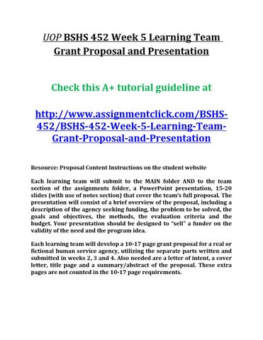 Uop bshs 452 week 5 learning team grant proposal and presentation by