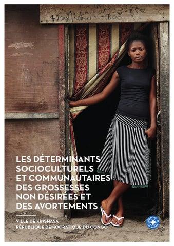 LES DÉTERMINANTS SOCIOCULTURELS ET COMMUNAUTAIRES DES GROSSESSES NON  DÉSIRÉES ET DES AVORTEMENTS VILLE DE KINSHASA RÉPUBLIQUE DÉMOCRATIQUE DU  CONGO 94aed76de0a