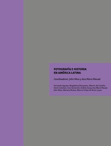 Fotografa E Historia En Amrica Latina By Centro De Fotografa De