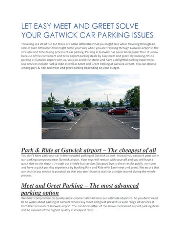 Let easy meet and greet solve your gatwick car parking issue by let easy meet and greet solve your gatwick car parking issues travelling is a lot of fun but there are some difficulties that you might face while traveling m4hsunfo