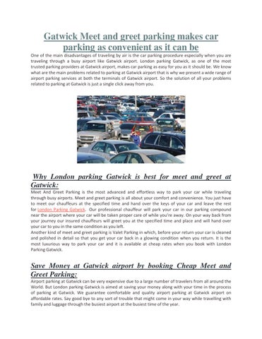 Gatwick meet and greet parking makes car parking as convenient as it gatwick meet and greet parking makes car parking as convenient as it can be one of the main disadvantages of traveling by air is the car parking procedure m4hsunfo