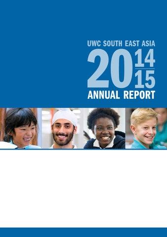 UWCSEA Annual Report 2014/2015 by uwcsea - issuu