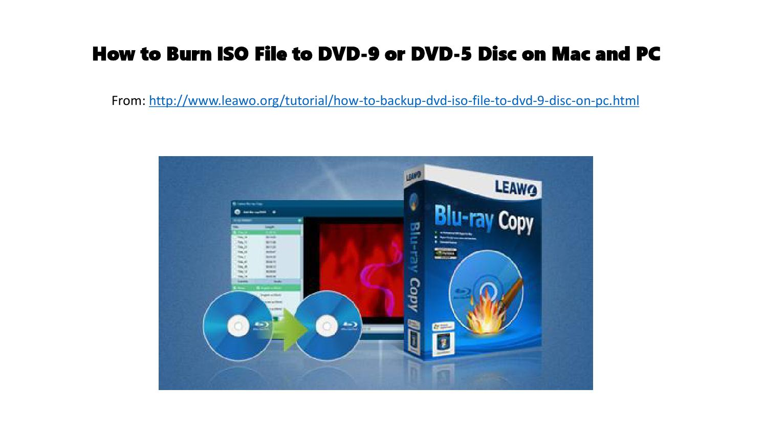 How to burn iso file to dvd 9 or dvd 5 disc on mac and pc by