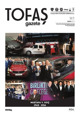 Tofaş Gazete 141 Sayı By Tofaş Türk Otomobil Fabrikası Aş Issuu
