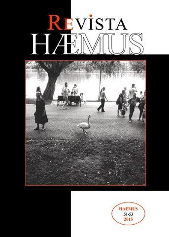 HAEMUS Revist Evropiane European Themeluar N Bukuresht M Fondat La Bucureti 1998 Nga De Kopi Kyyku Ardian C Drejtues