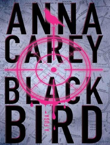 A fuga - BlackBird - Anna Carey by Ialbuquerque Albuquerque - issuu cc31adcceab