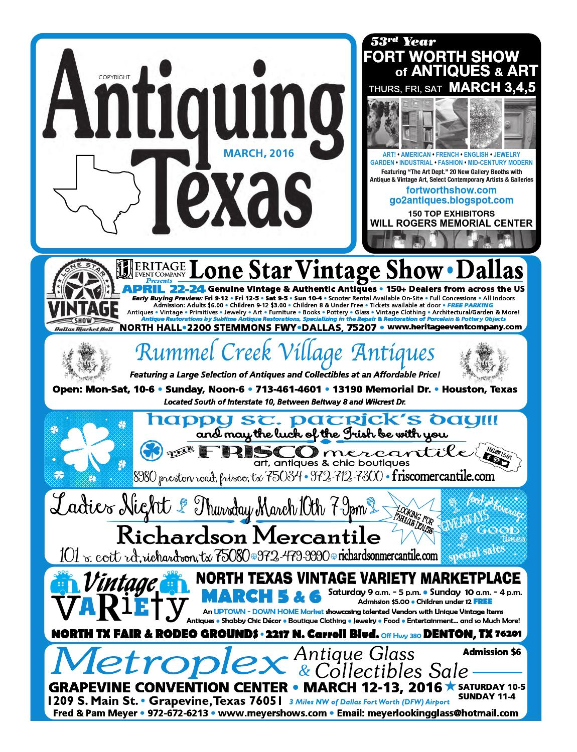 Ant tx upload 3 16 by Antiquing Texas - issuu