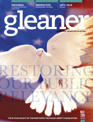 Gleaner March 2016 By Gleaner Northwest Adventists In Action Issuu