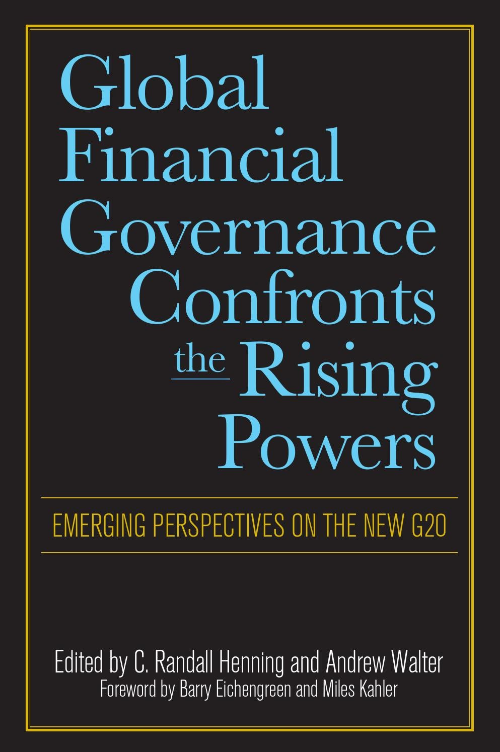 Preview Global Financial Governance Confronts The Rising Powers By Subsea Bop Control Systems Well Netwas Group Oil Centre For International Innovation Issuu