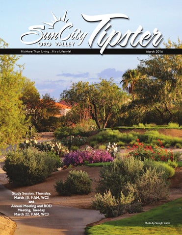 March 2016 Tipster by Sun City Oro Valley Community Association issuu