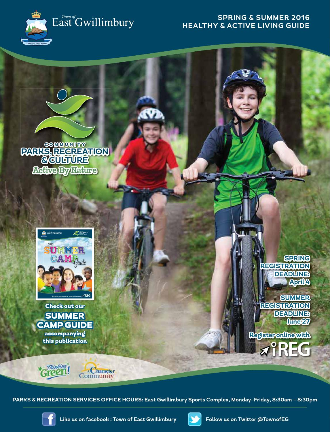 Spring / Summer 2016 by Town of East Gwillimbury Parks & Recreation ...