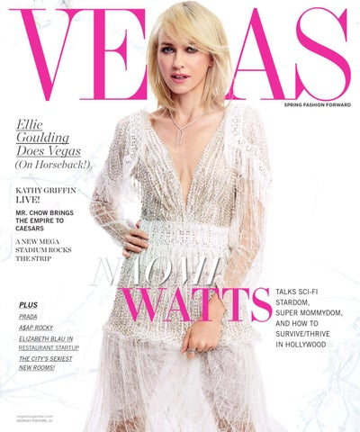 1a8a043e4d5 Vegas - 2016 - Issue 1 - Spring - Naomi Watts by MODERN LUXURY - issuu