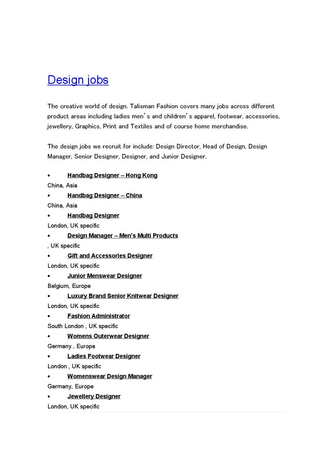 An Array Of Fashion Designer Jobs Accessories Jobs Available In London Uk And Across Europe Find By Mark Socieny Issuu