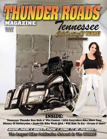 Thunder Roads Magazine Tennessee March 2016 By