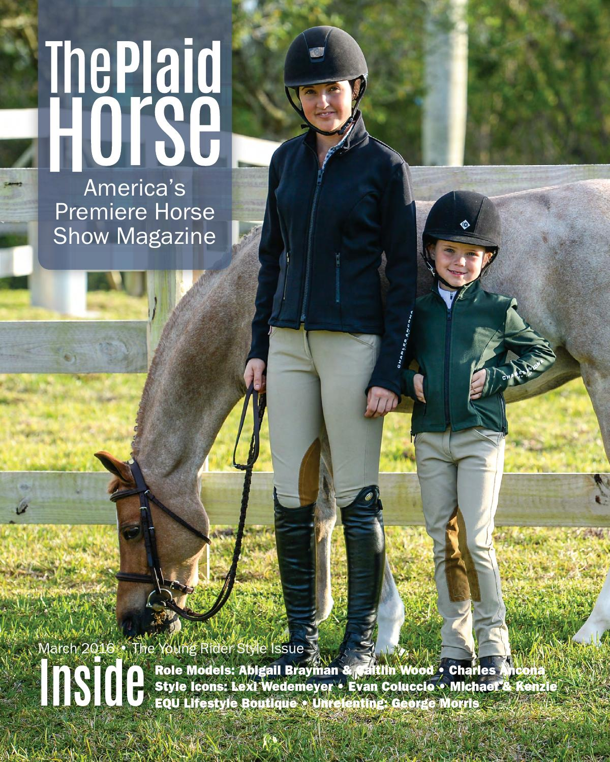 The Plaid Horse March 2016 The Young Rider Style Issue By The Plaid Horse Issuu