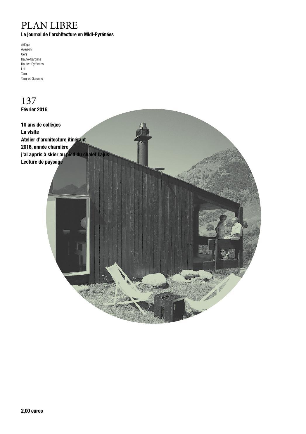 Architecte Paysagiste Midi Pyrénées plan libre 137 - février 2016maison de l'architecture