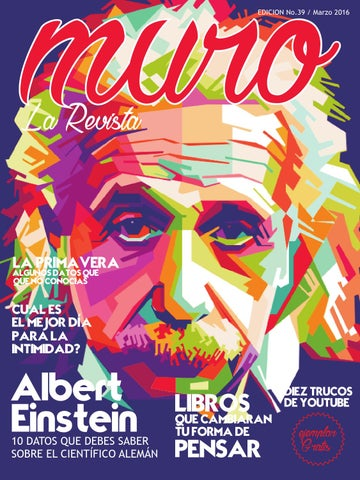 Muro La Revista No 39 Marzo 2016 By Muro La Revista Issuu