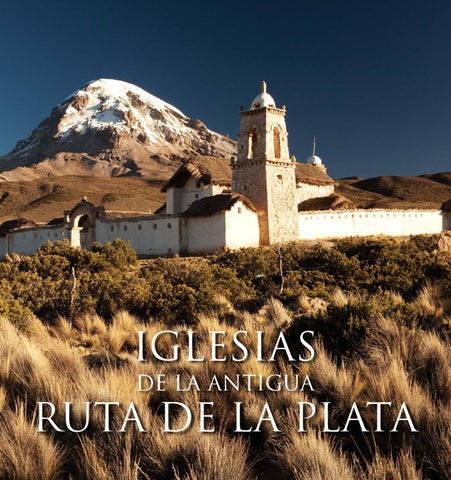 16f3a872ca Iglesias de la antigua Ruta de La Plata by Juan Larson - issuu