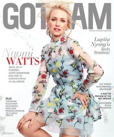 23716acf77ab Gotham - 2016 - Issue 1 - Spring - Naomi Watts by MODERN LUXURY - issuu