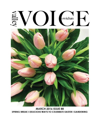 326a5da4181a VV March 2016 Issue 88 web by Cowichan Valley Voice - issuu