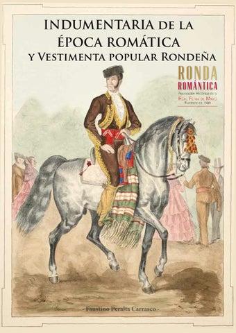 Resultado de imagen de INDUMENTARIA DE LA EPOCA ROMANTICA RONDA