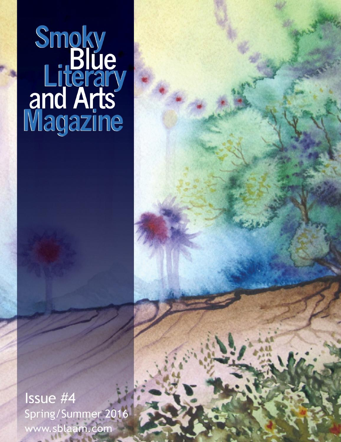 Smoky Blue Literary and Arts Magazine #4 by Smoky Blue Literary and ...